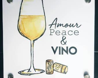 "Love, Peace & VINO, decorative painting 12 ""x 12"" plexiglass"