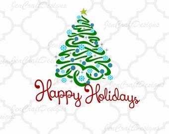 Happy Holidays SVG, Christmas Svg.  SVG EPS Png Dxf, Cricut Design Space, Silhouette Studio, Digital Cut Files Instant Download