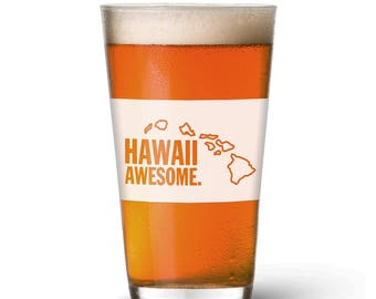 Hawaii Awesome Pint Glass