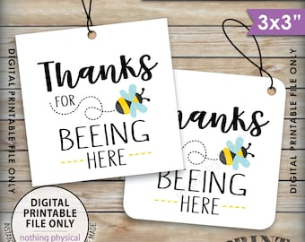 "Thanks for BEEing Here Cards or Tags, Bee Birthday Party, Bee Baby Shower, Bumble Bee Party, 3x3"" tags on 8.5x11"" PRINTABLE Instant Download"