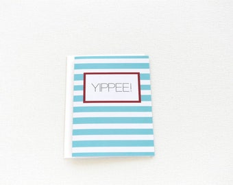 Congratulations Card, Graduation Card, Yippee Congrats Card, Celebration Card, Adoption Congrats, Congratulations Pregnancy Card - 159C