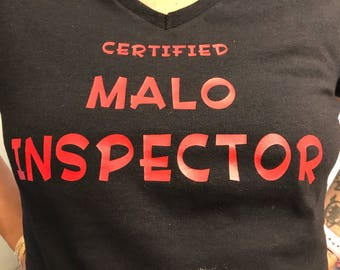 Certified Malo Inspector Ladies T-Shirt