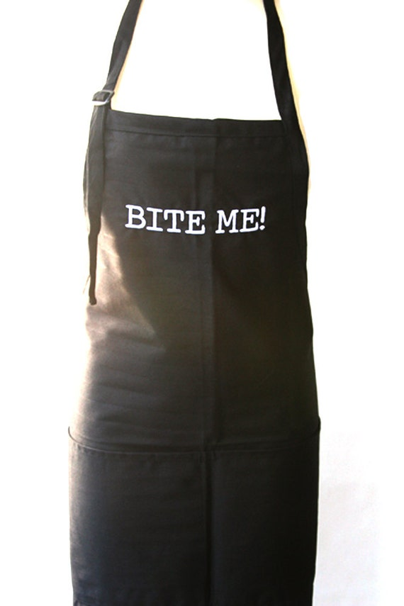 Bite Me! (Adult Apron) Available in colors too.