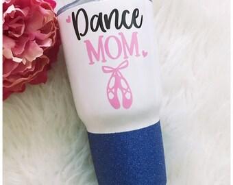 Dance Mom - Steel Tumbler - Dancer - Glitter Tumbler - Glitter Dipped - Glitter Cup - Ballet - Mom Life - Ballerina - Dance - Motherhood