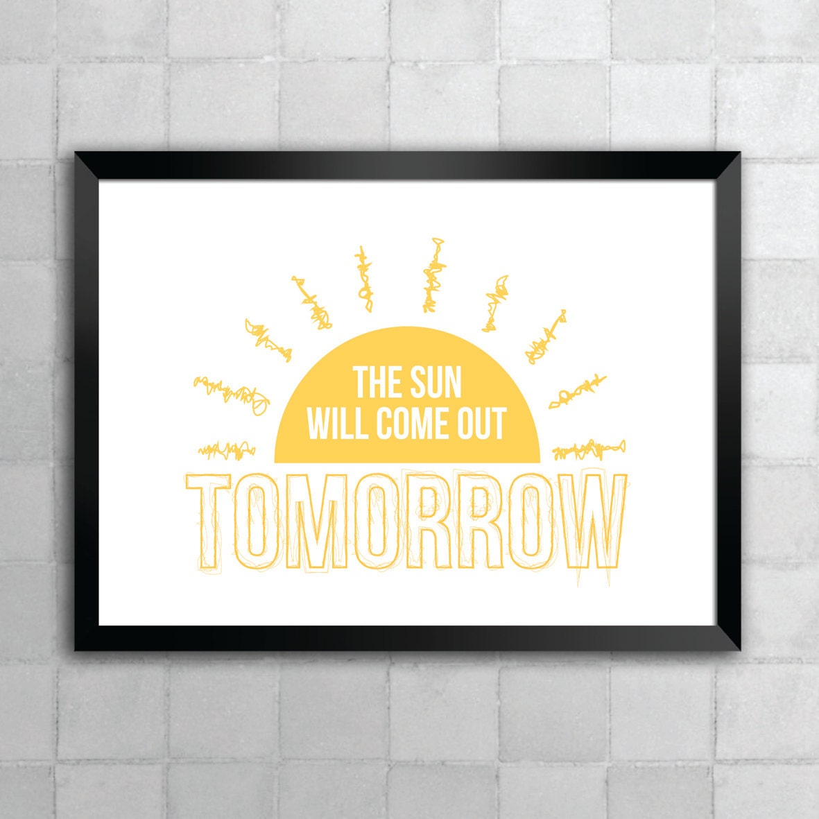 Annie The Sun Will Come Out Tomorrow Lyric Quote 8x10 11x14