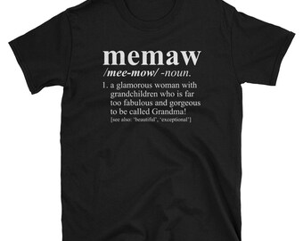 Memaw Shirt - Dictionary Definition - Pregnancy Reveal, Birth Announcement, Christmas Gift, Memaw T-Shirt,Memaw Gift