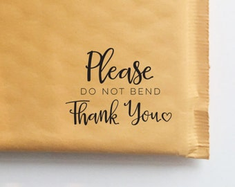 Please Do Not Bend Stamp for Packaging and Shipping, Etsy Shop Stamp, Shipping Stamp, Packaging Stamp, Stamp for Shop Owners, Thanks Stamp
