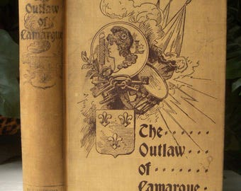 The Outlaw of Camargue, French Catholic Historical Fiction Vintage, Benziger Brothers, Pre-French Revolution, by De Lamothe, 2nd Edition