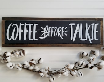 Kitchen Sign, Coffee Before Talkie, Coffee Sign, Housewarming Gift, Kitchen Decor, But First Coffee, Coffee Bar