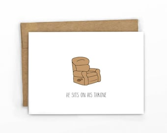 Funny Fathers Day | Funny Birthday Card ~ His Recliner Throne by Cypress Card Co.