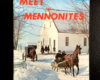 Meet the Mennonites in Pennsylvania Dutch land this is the land of religious freedom