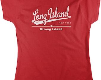 Long Island, New York, Strong Island Women's T-shirt, NOFO_01173