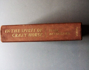 In the Spirit of Crazy Horse 1ST Edition by Peter Matthiessen (1983-08-02)