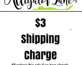 Shipping charge - Alligator Lane