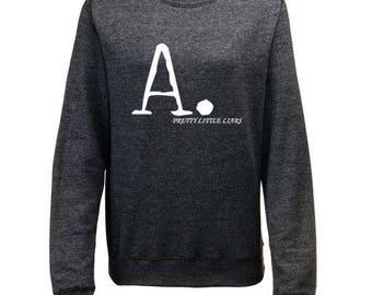A. Pretty Little Liars Inspired Womens Sweatshirt Womens Gifts PLL Gifts Fangirl Gifts Mum Gifts Christmas Gifts