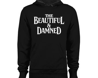 The Beautiful and The Damned G-Eazy Hoodie