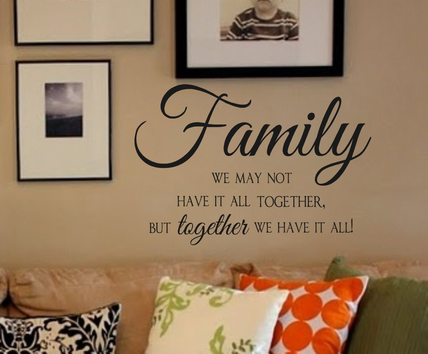Family Vinyl Wall Decal We May Not Have It All Together But