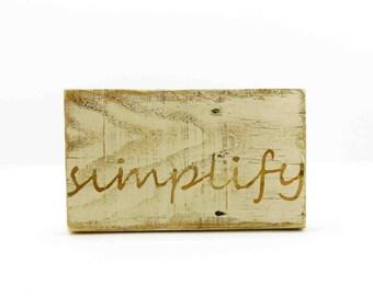 Reclaimed wood sign // Simplify wall art // simplify with tan paint // Small reclaimed wood sign // Rustic decorations