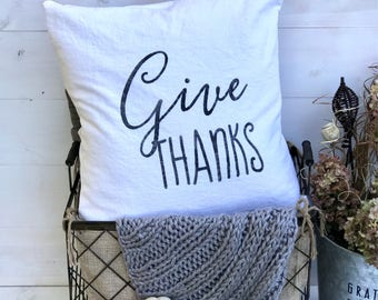 Give Thanks Pillow Cover | Decorative Pillow Cover | Farmhouse Pillow Cover | Fall Pillow Cover | pillow covers with sayings