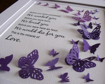 8x10 Before You Were Born, We Loved You 3D Butterfly Word Art. Your Colour & Quote Choices or As Shown Purple Ombre. Made to Order