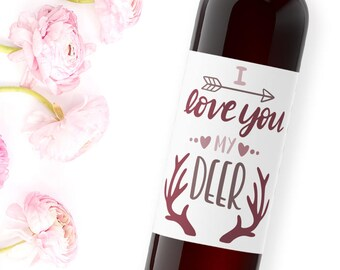 happy valentine's day wine label / i love you my deer / be mine / galentine's day / holiday party favor / xoxo / valentine gift / WLH-29