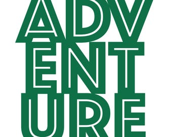 Adventure Cut File .SVG .DXF .PNG