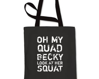 Oh My Quad Becky Look At Her Squat Shopping Tote Bag