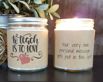 Teacher Candle, Teacher Gift Personalized, Scented Soy Candle, Soy Candle, Candle Gift, Teacher Gift, Gift for Teachers, To Teach is to Love