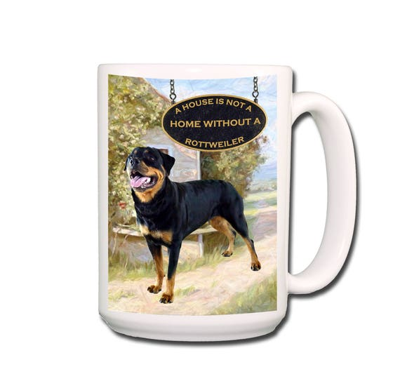 Rottweiler a House is Not a Home Extra Large 15 oz Coffee Mug No 2