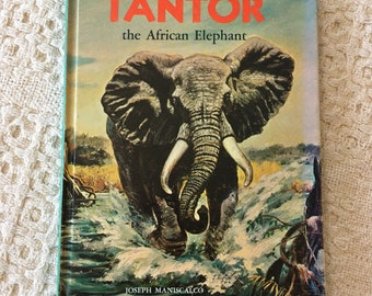 Tantor the African Elephant by Joseph Maniscalco, Childrens Book, Vintage Childrens, Books for Children, Old Vintage Book