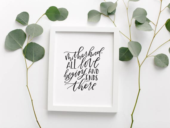 Motherhood quote calligraphy poster mothers day gift