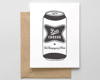 Let's Cheers Champagne Of Beers Letterpress Greeting Card