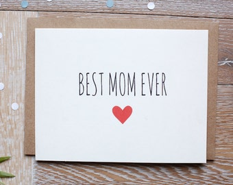 Mother's Day Card for The Best Mom. Best Mom Ever!
