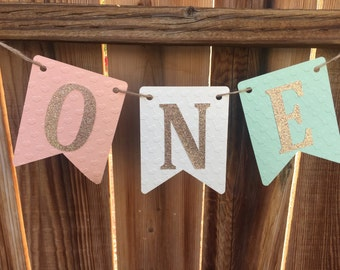 Peach, Mint, Gold High Chair Banner, ONE Banner, First Birthday, Happy Birthday Banner