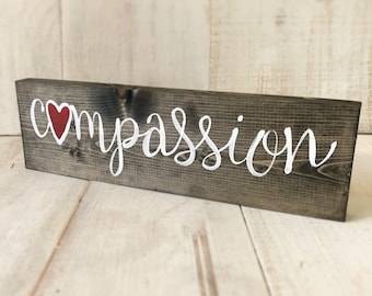 Compassion Hand-Painted Wood Sign