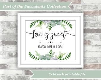 INSTANT DOWNLOAD - Love is Sweet Sign - Wedding Succulents