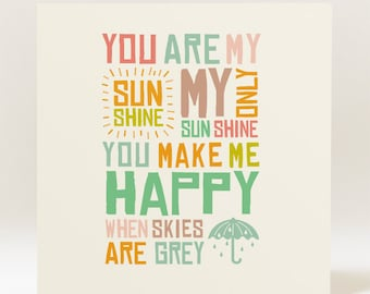 You Are My Sunshine - 145mm carré carte