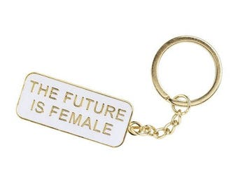 The future is female enamel keychain