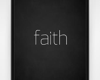 Wall art, PRINTABLE, faith, chalkboard, black and white, faith wall art, religious decor, church print, Christian wall art, 8x10 or 16x20