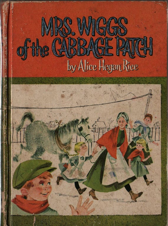 Mrs. Wiggs of the Cabbage Patch + Alice Hegan Rice + Norma and Dan Garris + 1962 + Vintage Kids Book