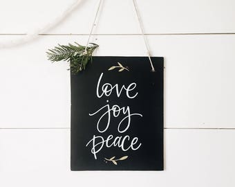Love Joy Peace chalkboard- hanging handlettered chalkboard - christmas decor - home decoration - holiday - unique gift -