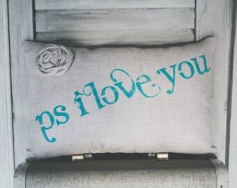 PS I Love You Decorative Pillow Decor Pillow Simple Pillow Love Pillow 15x10 accent pillow