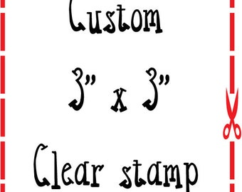 3x3 Custom Personalized Clear Stamp