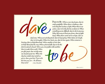 Dare To Be 11x14 Calligraphy Print, inspirational quote, wall art, motivational quote, Steve Maraboli