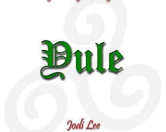 Yule - Creating New Pagan Family Traditions