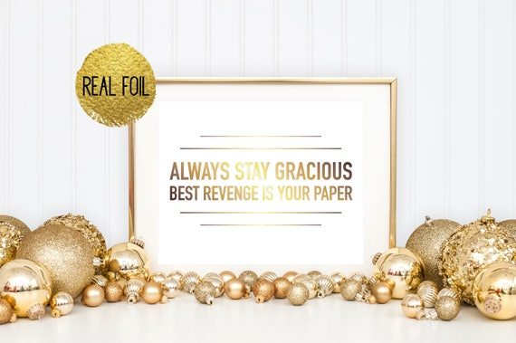 Beyonce lyrics foil print always stay gracious best revenge like this item stopboris Images