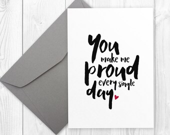 Empowering card for friend | You make me proud every single day | printable motivational card for daughter or son | proud parent card
