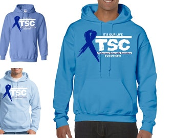 It's our life Tuberous Sclerosis Complex  TSC everyday Heavy Blend Adult Hooded Sweatshirt