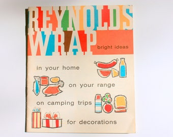 Vintage Reynolds Wrap Bright Ideas Book, Reynolds Wrap Ad, Reynolds Wrap Ideas,