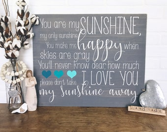 """You are my sunshine, my only sunshine   You make me happy, when skies are gray   Nursery Sign   Kids room sign  (24"""" x 20"""")"""